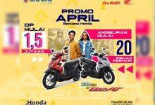 Photo of Beragam Promo Menarik Bulan April Hanya di Astra Motor Kaltim 2